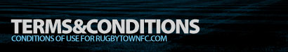 Terms & Conditions - Rugby Town FC